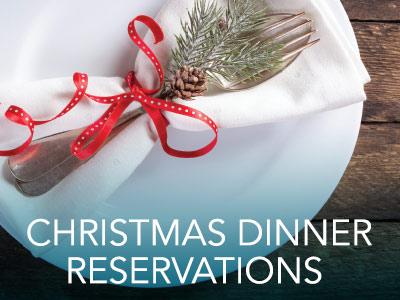 Christmas Dinner Reservations
